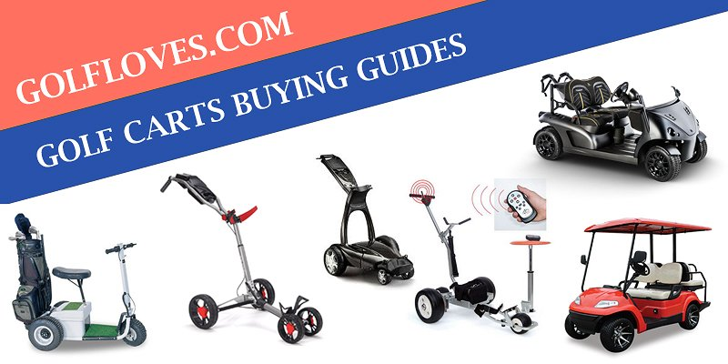 Golf Carts Buying Guides-The Ultimate Golf Carts Solution