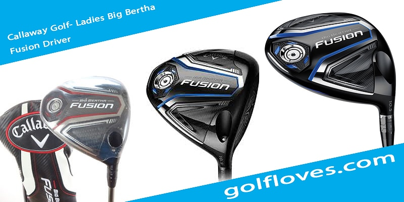 Callaway Golf- Ladies Big Bertha Fusion Driver